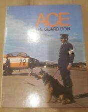 Ace the Guard Dog Hardcover German Shepherd Royal Australian Air Force