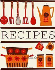 Cookbook Blank Journal Notebook. Recipe Keeper, Organizer To Write In, Storage