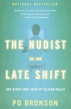 The Nudist on the Late Shift: And Other True Tales of Silicon Valley - Acceptabl