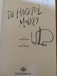 The Hartlepool Monkey,signed By Lupano.1st Edition. Lupano And Moreau.