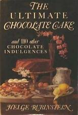 The Ultimate Chocolate Cake: And 110 Other Chocola
