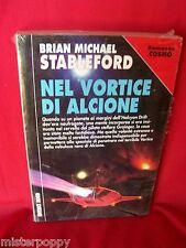 BRIAN M STABLEFORD Nel vortice di Alcione 2000 NORD Cosmo Argento Prima Edizione