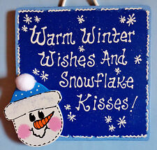 WARM WINTER WISHES & SNOWFLAKE KISSES SIGN Wall Art Door Hanger Snowman Plaque