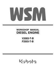 KUBOTA ENGINE V2003-T-B F2503-T-B WORKSHOP SERVICE MANUAL REPRINTED COMB BOUND