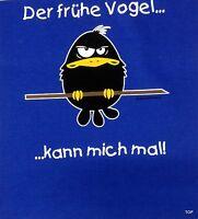 """T-Shirt Rahmenlos Spruch """"Der frühe Vogel kann..."""" Größe 2XL Baumwolle Kurzarm"""