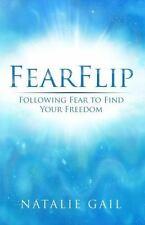 FearFlip: Following Fear to Find Your Freedom