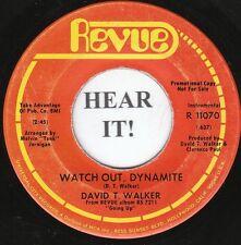 David T. Walker FUNK INSTRO 45-Revue 11070 PROMO-Watch Out, Dynamite/Baby  VG++