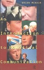 Communication and Society: An Introduction to Political Communication by Brian McNair (1995, Paperback)