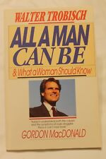 All a Man Can Be and What a Woman Should Know by Walter Trobisch (1986,...