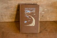 Skid Puffer A Tale of the Kankakee Swamp 1910 Indian Life Scarce Illustrated
