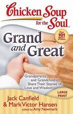 Grand and Great: Grandparents and Grandchildren Share Their Stories of Love and