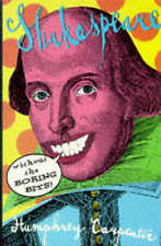 Shakespeare Without the Boring Bits by Carpenter, Humphrey