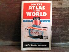 Union Pacific~~ Pocket Atlas of The World ~~