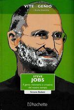 Steve Jobs. Il genio visionario e creativo del nostro tempo - di Simone Bedetti