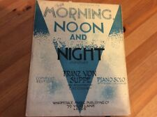 VINTAGE 'MORNING NOON AND NIGHT OVERTURE' SONG SHEET FROM 1932