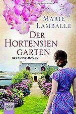 Der Hortensiengarten: Bretagne-Roman von Lamballe, Marie | Buch | Zustand gut