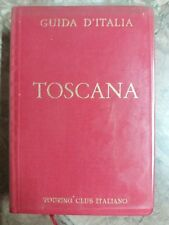 GUIDA D'ITALIA - TOSCANA - TOURING CLUB ITALIANO - 1974