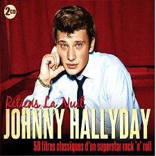 Johnny Hallyday Retiens La Nuit NEW 2CD ROCK N ROLL 50 TITRES CLASSIQUES