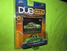 DUB CITY  FORD F 150 CUSTOM PICKUP SUPER CREW mags jada 1/64 LOW RIDER GREEN
