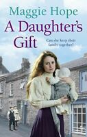 A Daughter's Gift, Hope, Maggie, Very Good, Paperback