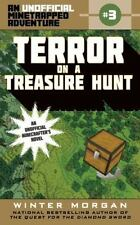 Terror on a Treasure Hunt: An Unofficial Minetrapped Adventure, #3 The Unoffici