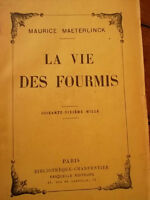 fourmi LA VIE DES FOURMIS maeterlinck
