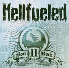 HELLFUELED - Born II Rock - CD - NEU