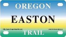 EASTON Oregon Trail - Mini License Plate - Name Tag - Bicycle Plate!