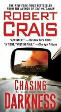 Chasing Darkness : An Elvis Cole Novel by Robert Crais (2009, US-Tall Rack Paperback)