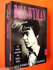 Bill Wyman - Stone alone - Die Insidergeschichte der Rolling Stones TB 1992