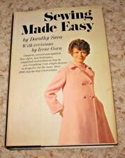 VINTAGE~~SEWING MADE EASY~DOROTHY SARA~~1969~~HARDCOVER BOOK W/ DJ~~VGD COND