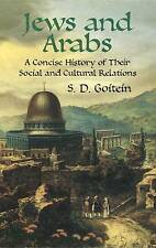 Jews and Arabs: A Concise History of Their Social and Cultural Relations by...