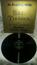 Bill Thomson at the mighty wurlitzer theater organ bt 1002 stereo rare