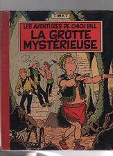 TIBET. Chick Bill. La Grotte Mystérieuse. Dargaud 1958, cartonné dos toilé rouge