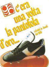 C'era una volta LA PANTOFOLA D'ORO 1986 Storia del Calcio ASCOLI PICENO Scarpe