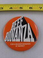 Vintage BEEF BONANZA Farming Advertising pin button pinback *EE90