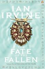Irvine, Ian, The Fate Of The Fallen: The Song of the Tears: Volume One, Very Goo