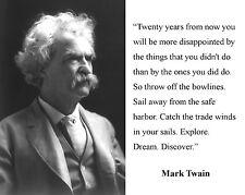 Mark Twain Famous Inspirational Motivational Quote 8 x 10 Photo Picture #d1