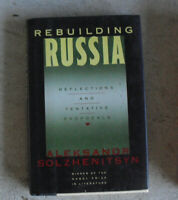 1991 First Edition Book Rebuilding Russia by Aleksandr Solzhenitsyn