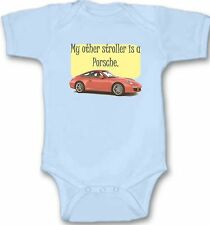 My Other Stroller is a Porsche Baby Bodysuit Creeper New Adorable Gift