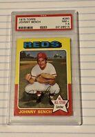 1975 Topps Johnny Bench #260 PSA 7.5 NM+ Cincinnati Reds