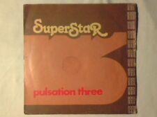 "SUPERSTAR Pulsation three 7"""