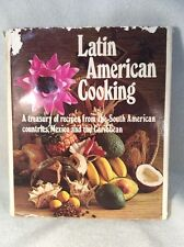 Latin American Cooking - South America, Mexico & Caribbean - Hardcover w/ dj