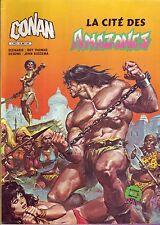 Conan - La Cité des Amazones - Arédit-Marvel 1982 - BE