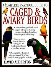 A Complete Practical Guide to Caged & Aviary Birds: How To Keep Pet-ExLibrary