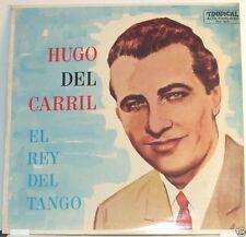 Hugo del Carrill El Rey del Tango     LP