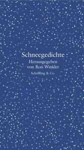 Schneegedichte   Ron Winkler   2011   deutsch   NEU