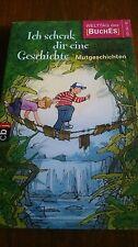 """Kinderbuch """"Ich schenk dir eine Geschichte""""  verschiedene Schriftsteller 127 S."""