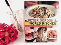 Peter Gordons World Kitchen Cookbook 2005 Hardcover International Fusion Recipes