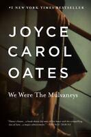We Were the Mulvaneys [Oprah's Book Club] by Oates, Joyce Carol , Paperback
